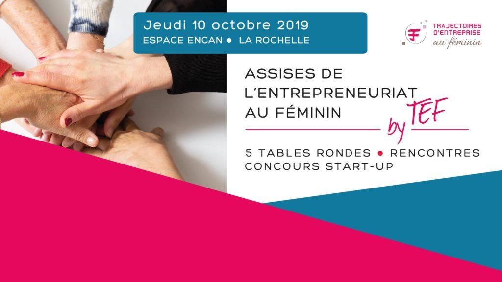 Assises de l'entrepreneuriat au féminin – La Rochelle (17)